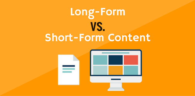 LONG FORM CONTENT AND SHORT FORM CONTENT