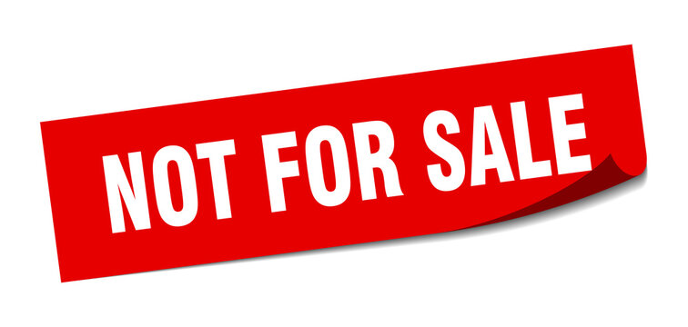 Certain Goods Are Not For Sale